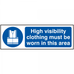 High Visibility Clothing Must Be Worn 300 x 100mm Safety Sign (Pack of 5)